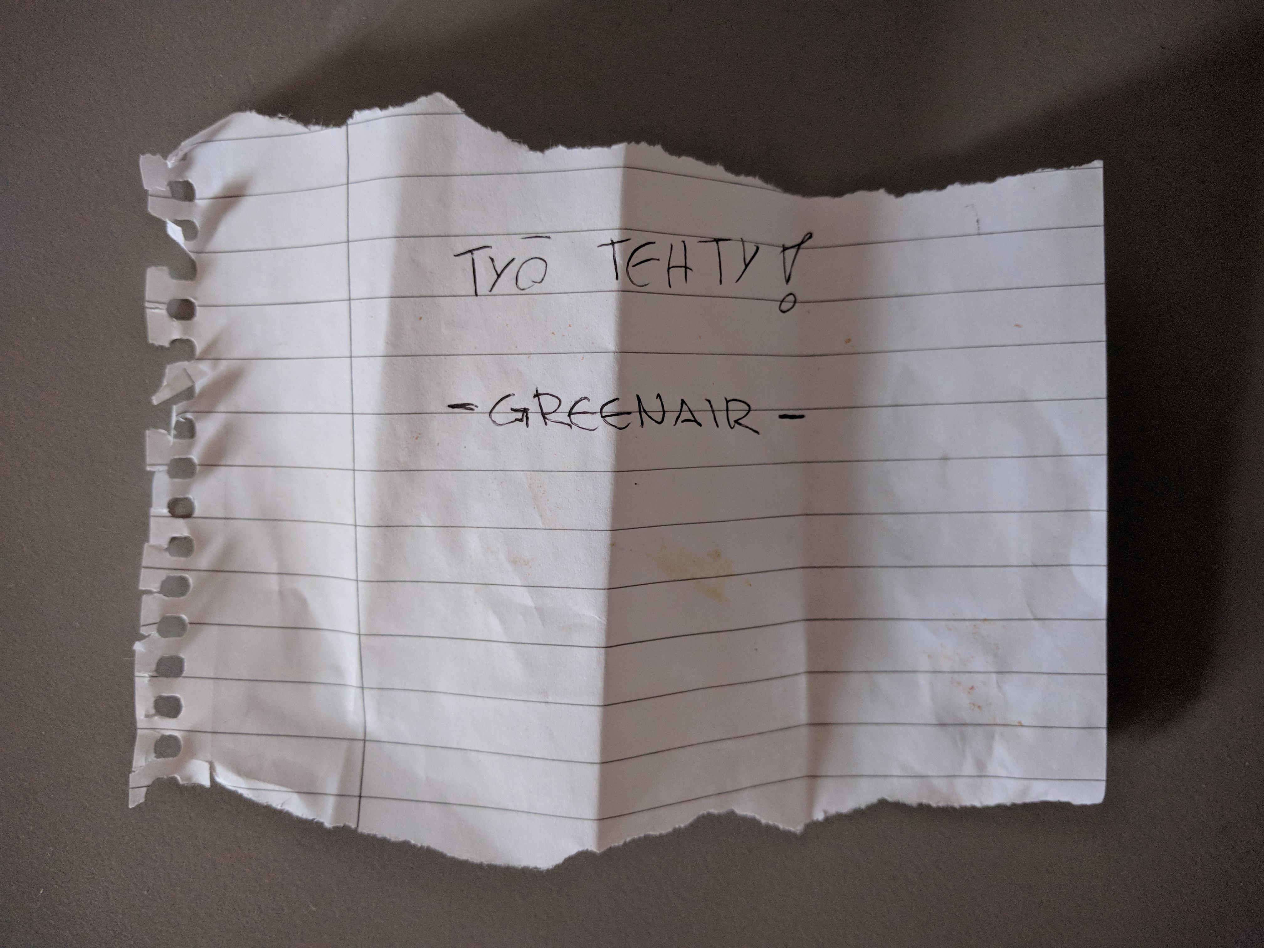 """Paperilappunen, jolle käsin kirjoitettu: """"Työ tehty!"""" -Greenair"""